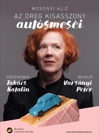 Mosonyi Aliz: Az öreg kisasszony autósmeséi