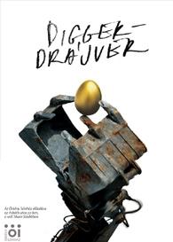 Bagossy László és Epres Attila: Digger Driver