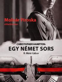 Christopher Hampton: Egy német sors