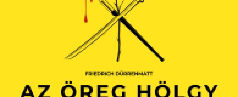 Friedrich Dürrenmatt: Az öreg hölgy látogatása