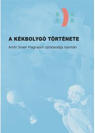 Andri Snaer Magnason: A Kékbolygó története
