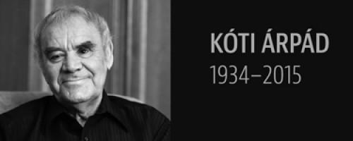 Búcsúzunk Kóti Árpádtól