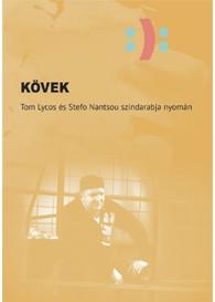 Stefo Nantsou–Tom Lycos: Kövek