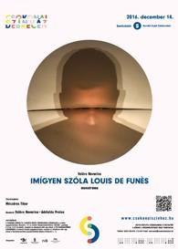 Valère Novarina: Imígyen szóla Louis de Funès