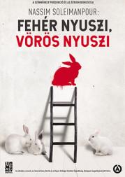 Nassim Soleimanpour: Fehér nyuszi, vörös nyuszi