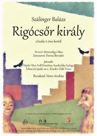 Szálinger Balázs: Rigócsőr király